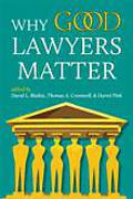 Cover of Why Good Lawyers Matter