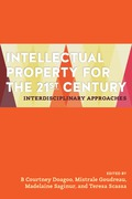 Cover of Intellectual Property for the 21st Century: Interdisciplinary Approaches