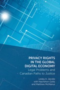 Cover of Privacy Rights in the Global Digital Economy: Legal Problems and Canadian Paths to Justice
