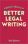Cover of Guthrie's Guide to Better Legal Writing