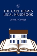Cover of The Care Homes Legal Handbook