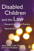Cover of Disabled Children and the Law: Research and Good Practice