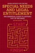 Cover of Special Needs and Legal Entitlement: The Essential Guide to Getting Out of the Maze