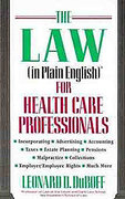 Cover of The Law (in Plain English) for Health Care Professionals
