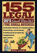 Cover of 155 Legal Do's (and Don'ts) for the Small Business