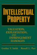 Cover of Intellectual Property: Valuation, Exploitation and Infringement Damages