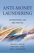Cover of Anti-Money Laundering: International Law and Practice