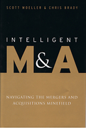 Cover of Intelligent M&A: Navigating the Mergers and Acquisitions Minefield