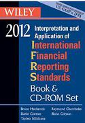 Cover of Wiley IFRS 2012: Interpretation and Application of International Accounting and Financial Reporting Standards: Book & CD-ROM Set