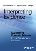 Cover of Interpreting Evidence: Evaluating Forensic Science In The Courtroom