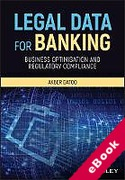 Cover of Legal Data for Banking: Business Optimisation and Regulatory Compliance (eBook)