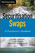 Cover of Securitisation Swaps: A Practitioner's Handbook