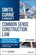 Cover of Smith, Currie & Hancock's Common Sense Construction Law: A Practical Guide for the Construction Professional