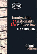 Cover of JCWI Immigration, Nationality and Refugee Law Handbook 2006