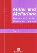 Cover of Miller and McFarlane: The Implications for Matrimonial Lawyers
