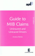 Cover of APIL Guide to MIB Claims: Uninsured and Untraced Drivers
