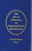 Cover of The Art of Advocacy in International Arbitration
