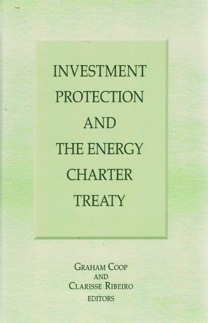 investment under the energy charter treaty protecting the foreign energy investment by means of the energy charter treaty provisions
