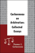 Cover of Carbonneau on Arbitration: Collected Essays