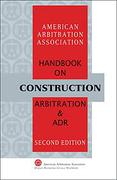 Cover of AAA Handbook on Construction Arbitration and ADR