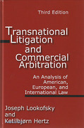 Cover of Transnational Litigation and Commercial Arbitration: An Analysis of American, European and International Law