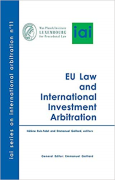 Cover of EU Law and International Investment Arbitration