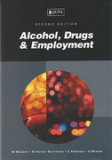 Cover of Alcohol, Drugs & Employment