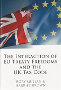 Cover of The Interaction of EU Treaty Freedoms and the UK Tax Code