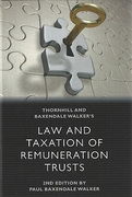 Cover of Thornhill and Baxendale-Walker's Law and Taxation of Remuneration Trusts