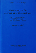 Cover of Commentary on the UNCITRAL Arbitration Rules: The Application by the Iran-U.S Claims Tribunal