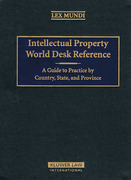 Cover of Intellectual Property World Desk Reference: A Guide to Practice by Country, State and Province Looseleaf