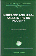Cover of Insurance and Legal Issues in the Oil Industry
