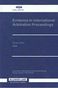 Cover of Evidence in International Arbitration Proceedings