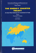 Cover of The Energy Charter Treaty: An East-West Gateway for Investment and Trade