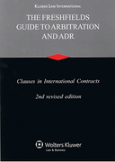 Cover of The Freshfields Guide to Arbitration and ADR: Clauses in International Contracts