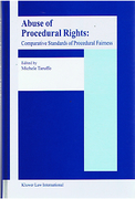 Cover of Abuse of Procedural Rights: Comparative Standards of Procedural Fairness