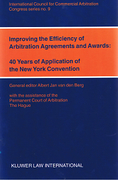 Cover of Improving the Efficiency of Arbitration Agreements and Awards: 40 Years of Application of the New York Convention