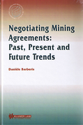 Cover of Negotiating Mining Agreements: Past, Present and Future Trends