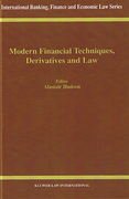 Cover of Modern Financial Techniques, Derivatives and Law