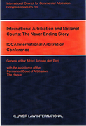Cover of International Arbitration and National Courts: The Never Ending Story