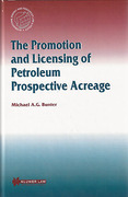 Cover of The Promotion and Licensing of Petroleum Prospective Acreage