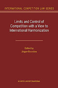 Cover of Limits and Control of Competition with a View to International Harmonization