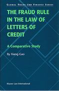 Cover of The Fraud Rule in the Law of Letters of Credit