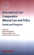 Cover of International and Comparative Mineral Law and Policy: Trends and Prospects