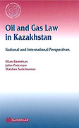 Cover of Oil and Gas Law in Kazakhstan: National and International Perspectives