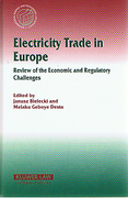 Cover of Electricity Trade in Europe: Review of Economic and Regulatory Challenges