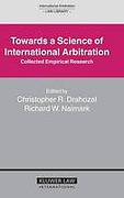 Cover of Towards a Science of International Arbitration: Collected Empirical Research