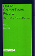 Cover of NAFTA Chapter 11 Reports: Volume One - Primary Materials
