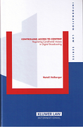 Cover of Controlling Access to Content: Regulating Conditional Access in Digital Broadcasting
