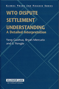 Cover of WTO Dispute Settlement Understanding: A Detailed Interpretation